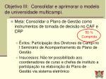 objetivo iii consolidar e aprimorar o modelo de universidade multicampi4