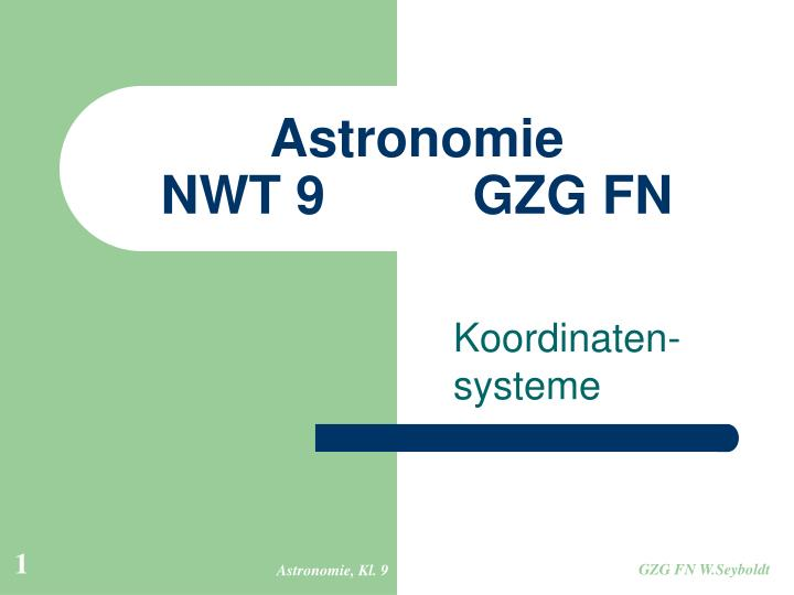 PPT - Astronomie NWT 9 GZG FN PowerPoint Presentation - ID:5264115