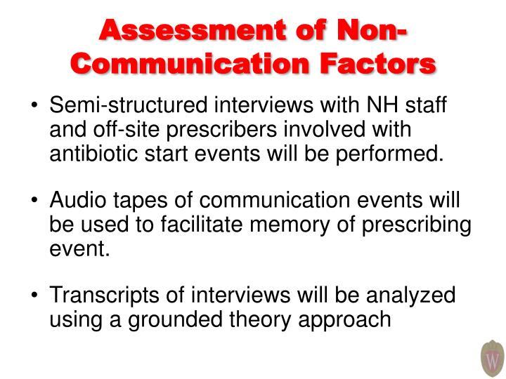Assessment of Non-Communication Factors