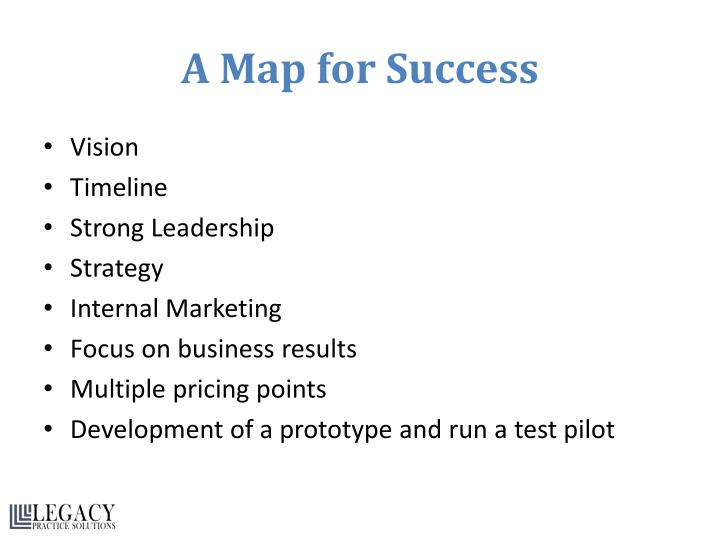A Map for Success