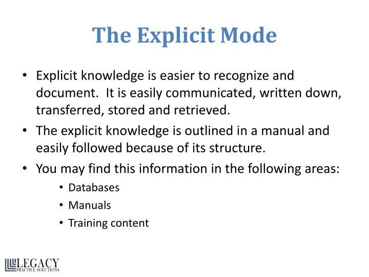 The Explicit Mode