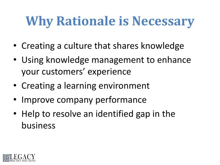 Why Rationale is Necessary