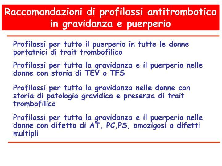 Raccomandazioni di profilassi antitrombotica in gravidanza e puerperio