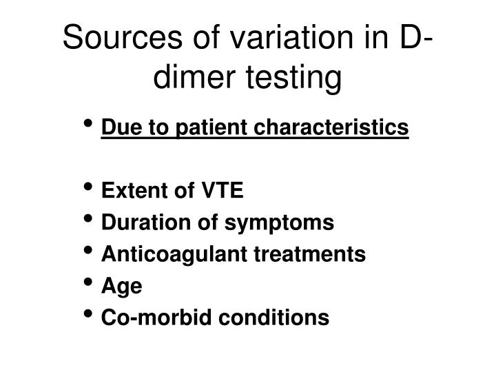 Sources of variation in D-dimer testing