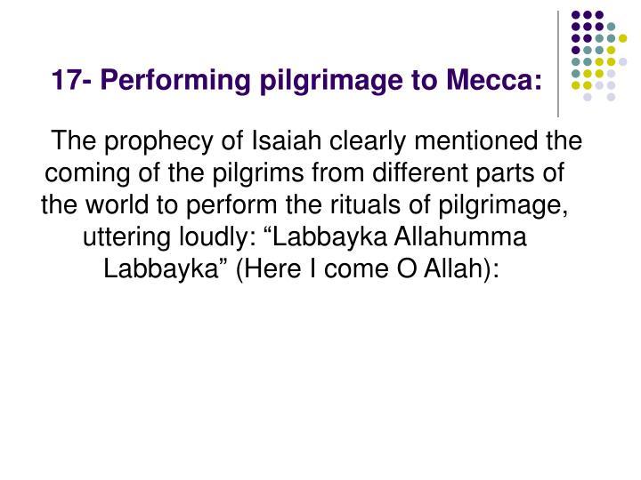 17- Performing pilgrimage to Mecca:
