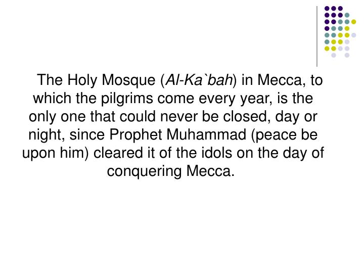 The Holy Mosque (