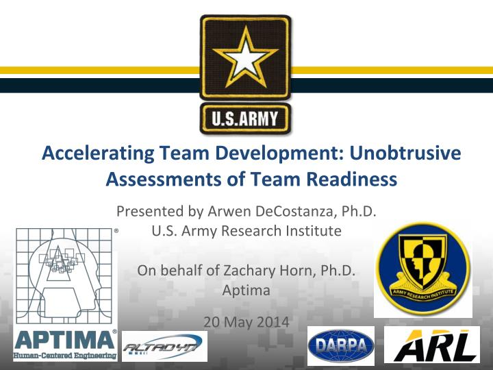 accelerating team development unobtrusive assessments of team readiness n.