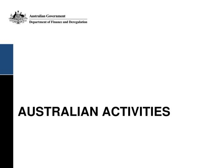 AUSTRALIAN ACTIVITIES