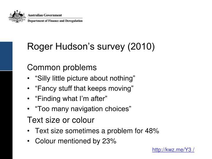 Roger Hudson's survey (2010)