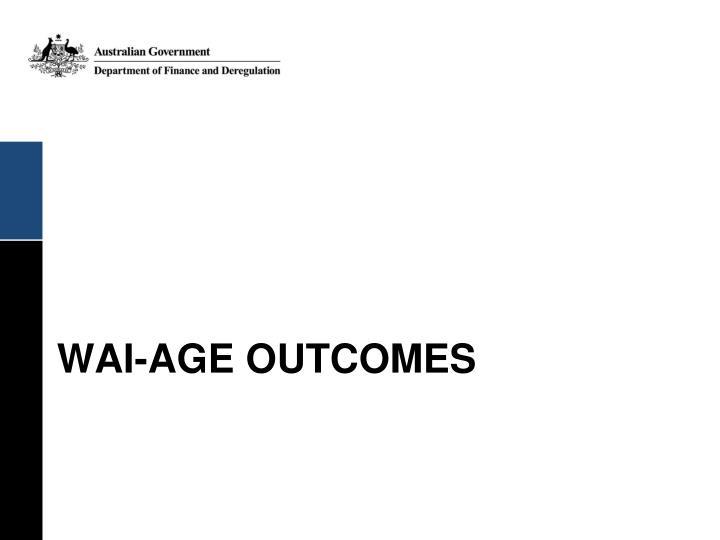 WAI-AGE OUTCOMES