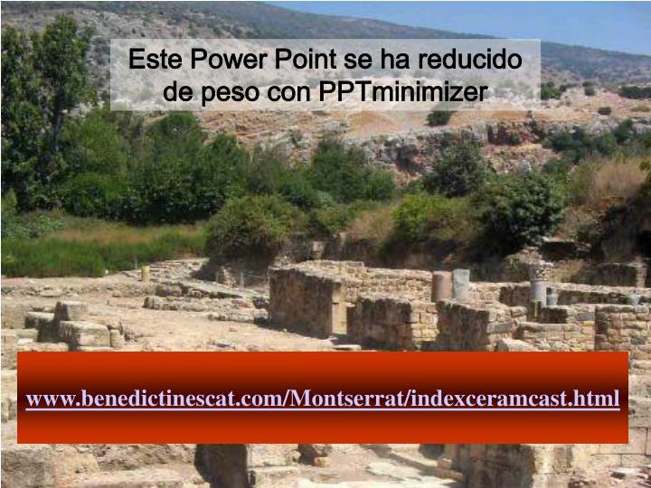Este Power Point se ha reducido de peso con PPTminimizer