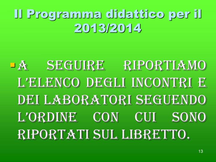 Il Programma didattico per il 2013/2014