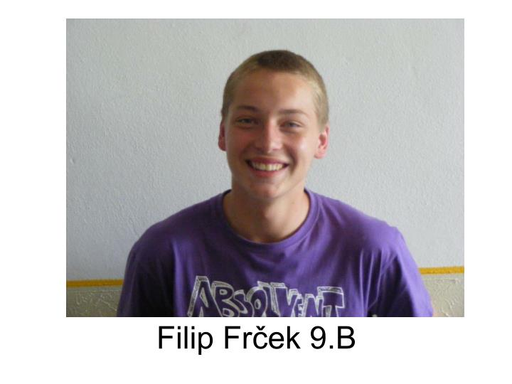 Filip Frček 9.B