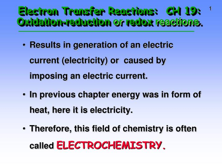 electron transfer reactions ch 19 oxidation reduction or redox reactions