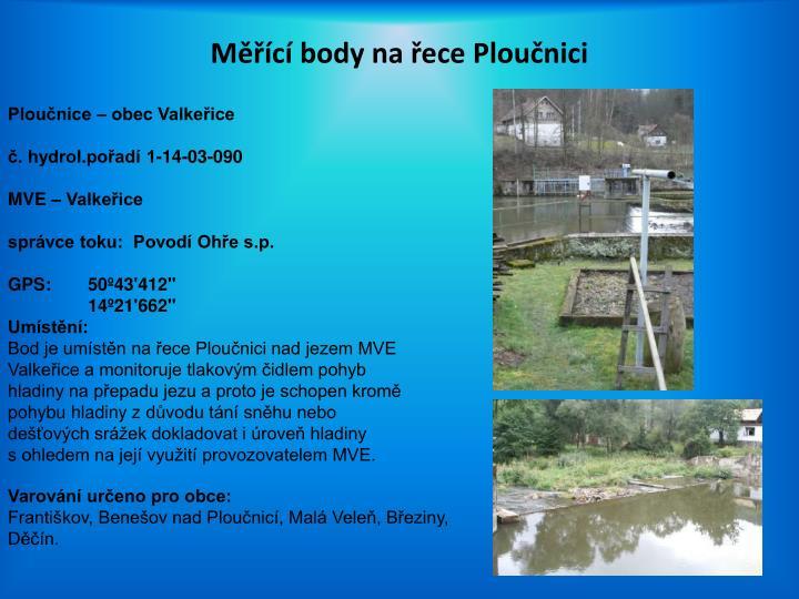 Měřící body na řece Ploučnici