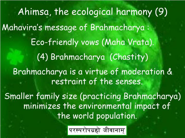 Ahimsa, the ecological harmony (9)