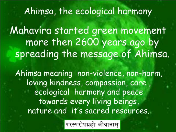 Ahimsa, the ecological harmony