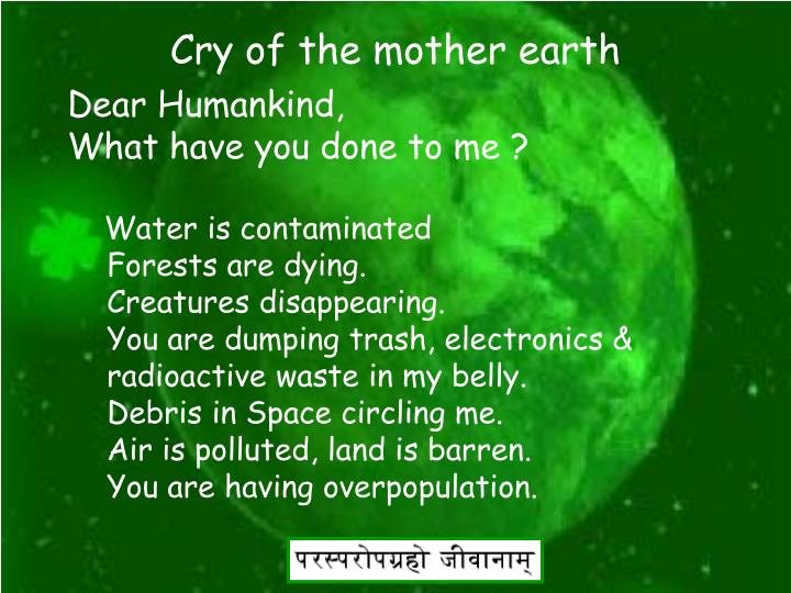 Cry of the mother earth