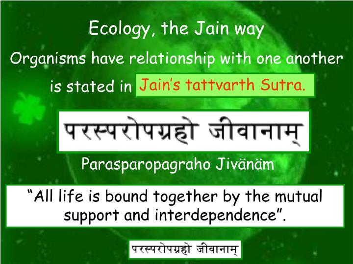 Ecology, the Jain way