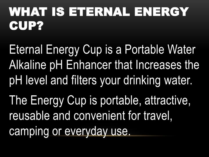 What is eternal energy cup?
