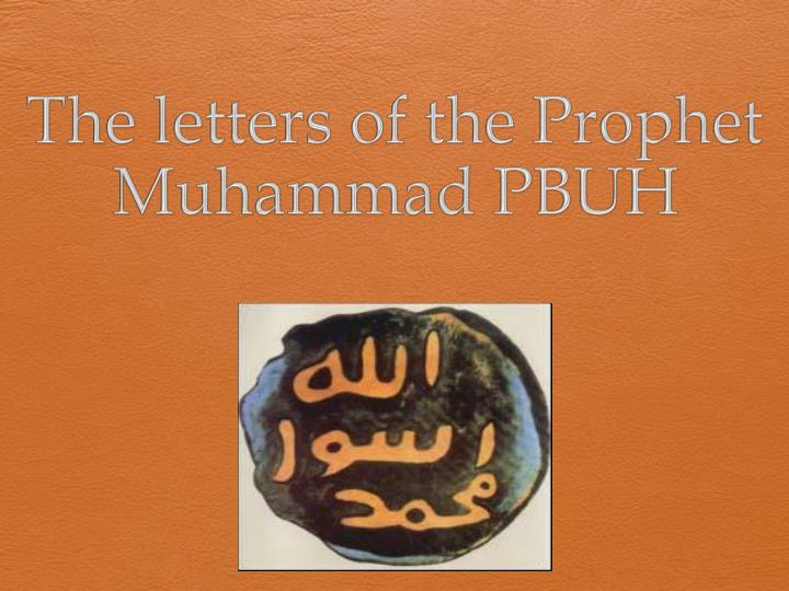 the letters of the prophet muhammad pbuh n.