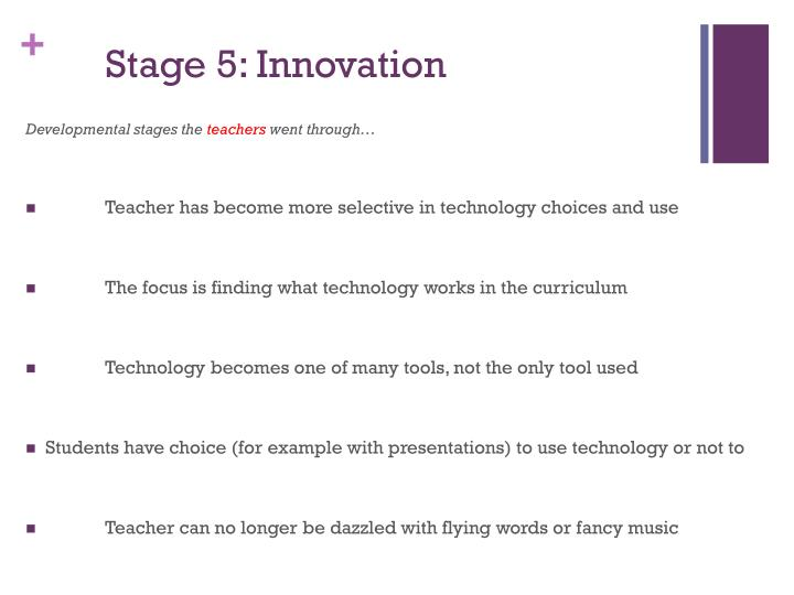 Stage 5: Innovation