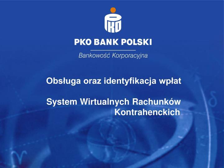 Obsługa oraz identyfikacja wpłat