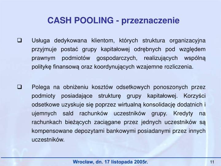 CASH POOLING - przeznaczenie