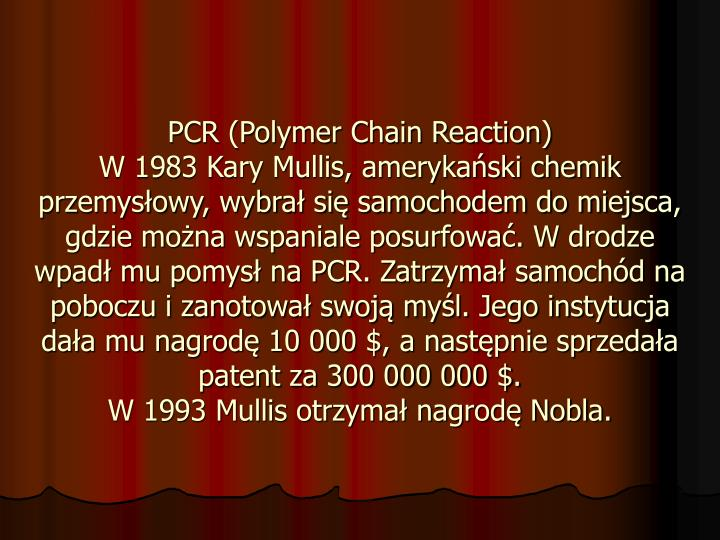 PCR (Polymer Chain Reaction)