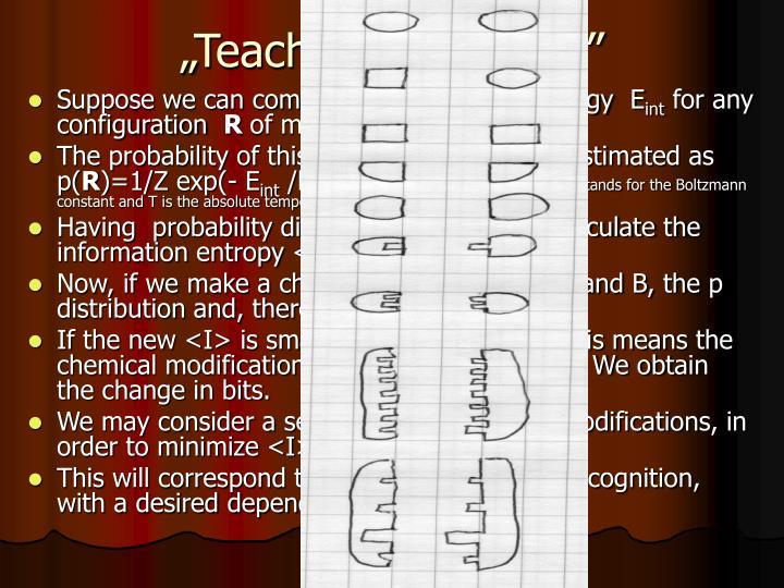 """Teaching molecules"""