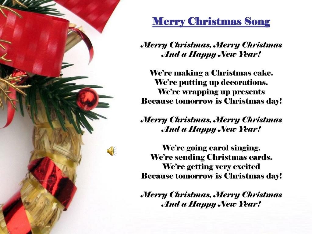 PPT - Merry Christmas Song Merry Christmas, Merry Christmas And a ...