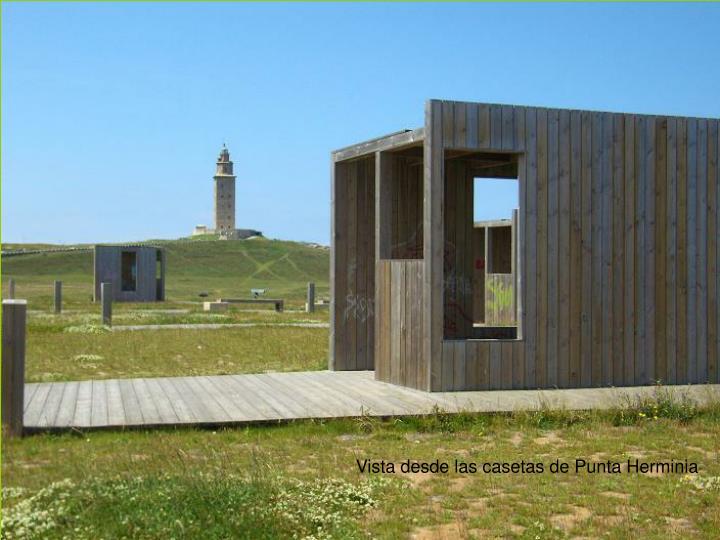 Vista desde las casetas de Punta Herminia