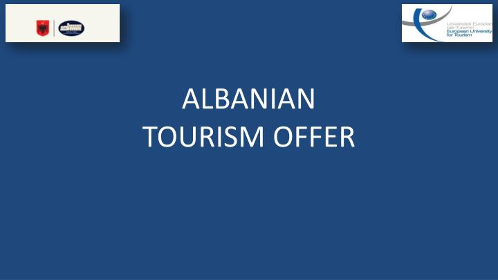 albanian tourism offer n.
