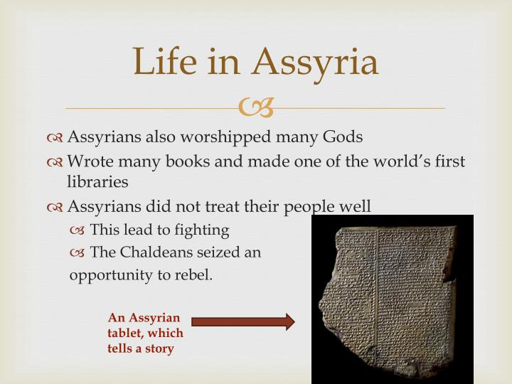 Life in Assyria
