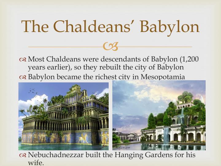 The Chaldeans' Babylon