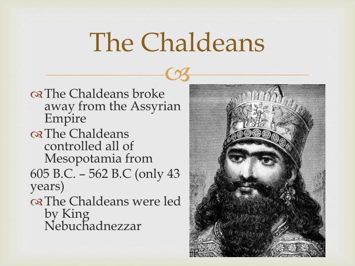 The Chaldeans