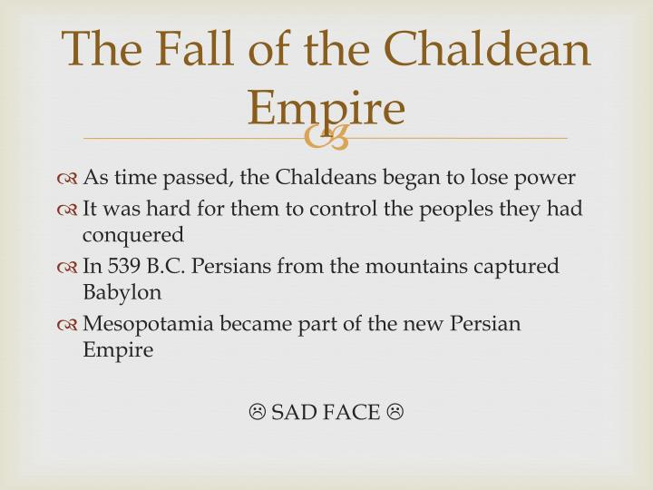 The Fall of the Chaldean Empire