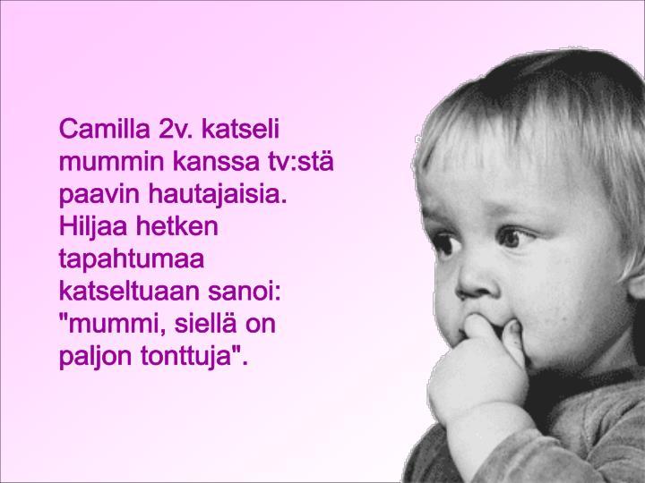 Camilla 2v. katseli