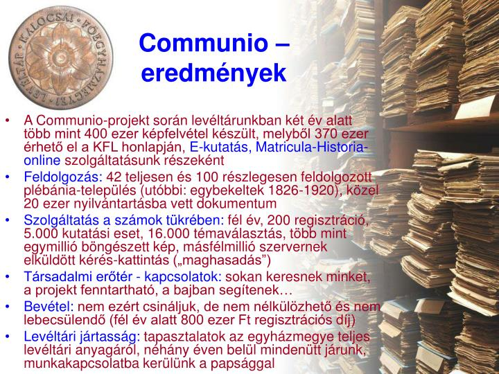 Communio – eredmények