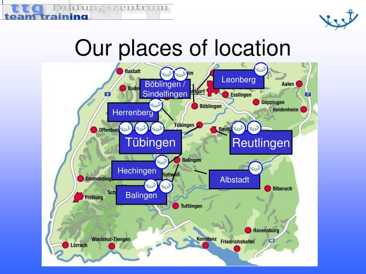 Our places of location