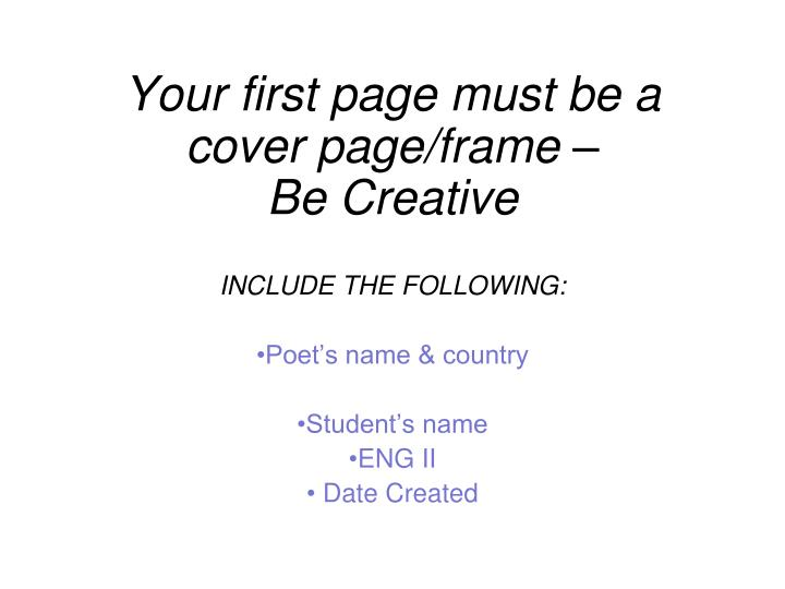 Ppt Your First Page Must Be A Cover Page Frame Be