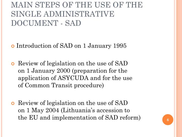 MAIN STEPS OF THE USE OF THE SINGLE ADMINISTRATIVE DOCUMENT - SAD