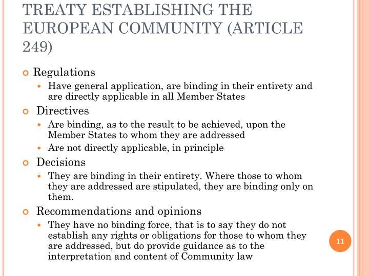 TREATY ESTABLISHING THE EUROPEAN COMMUNITY (ARTICLE 249)