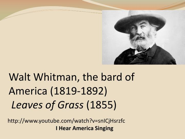 i hear america singing walt whitman The pioneer in this first verse revolution was walt whitman 'i hear america singing' offers a chance to observe and analysis whitmanian free verse in microcosm in eleven lines, whitman offers a hymn of praise to the many different people in his nation and the various songs they sing.