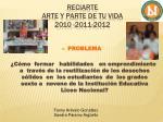 reciarte arte y parte de tu vida 2010 2011 20121