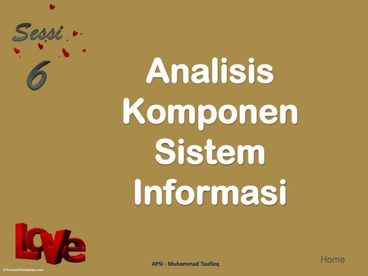 Analisis komponen sistem informasi