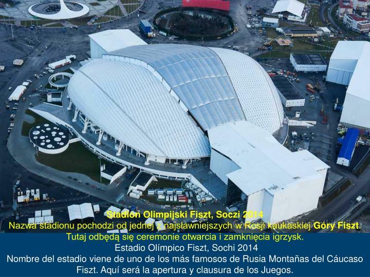 Stadion Olimpijski Fiszt, Soczi 2014