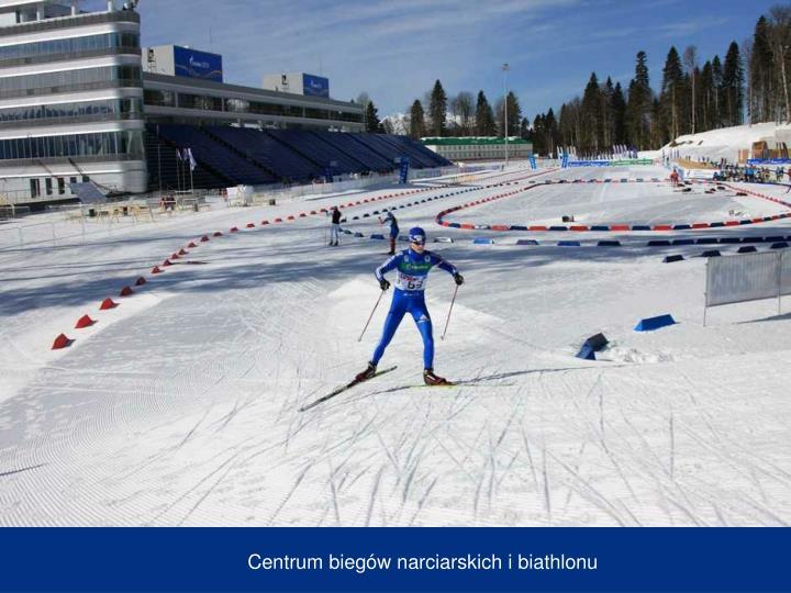 Centrum biegów narciarskich i