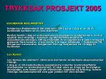 trykksak prosjekt 20054