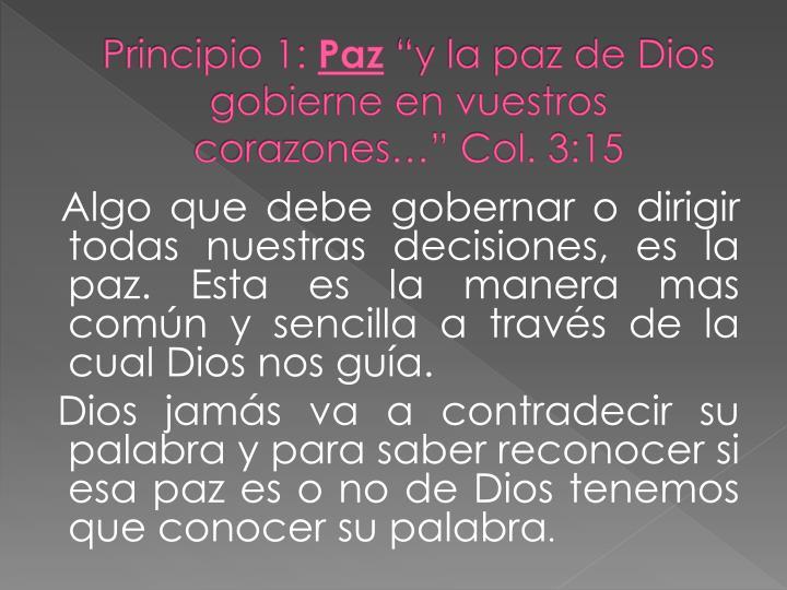 Principio 1 paz y la paz de dios gobierne en vuestros corazones col 3 15